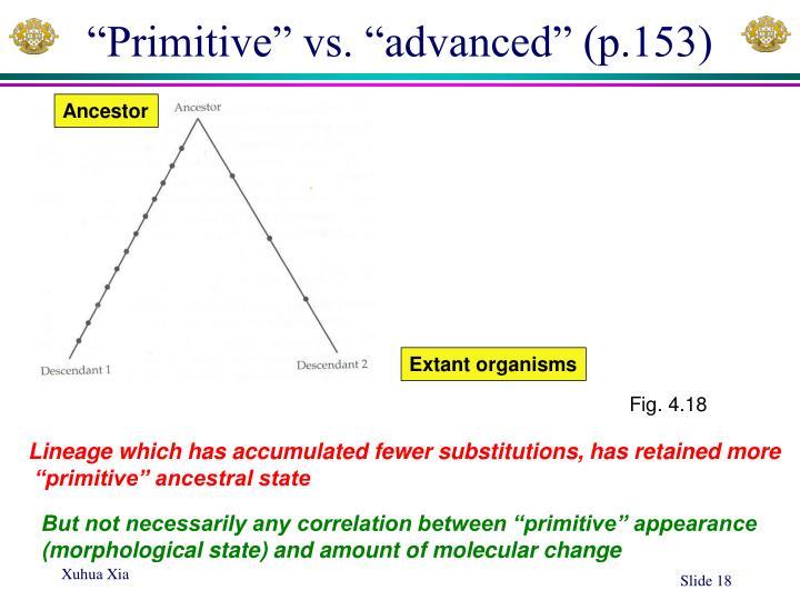 """""""Primitive"""" vs. """"advanced"""" (p.153)"""