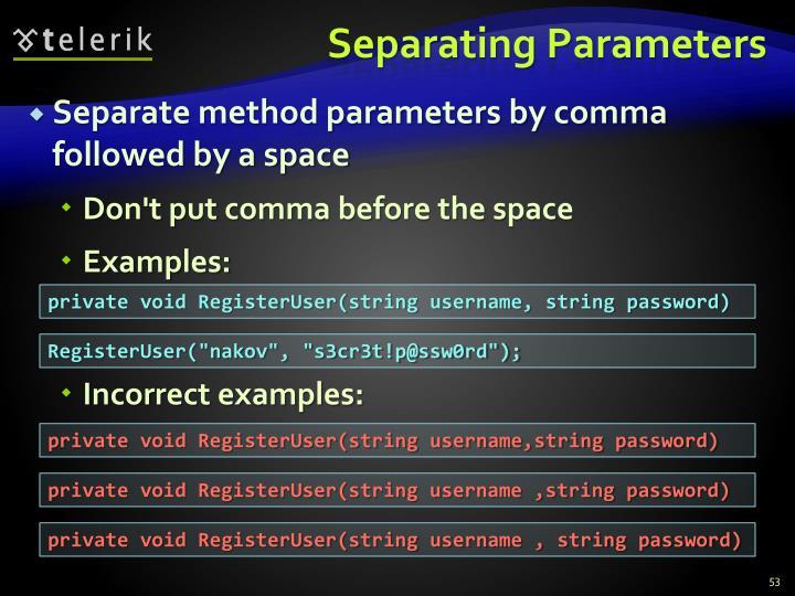 Separating Parameters