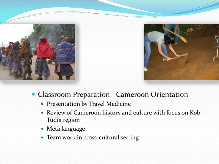 Classroom Preparation - Cameroon Orientation