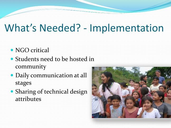 What's Needed? - Implementation