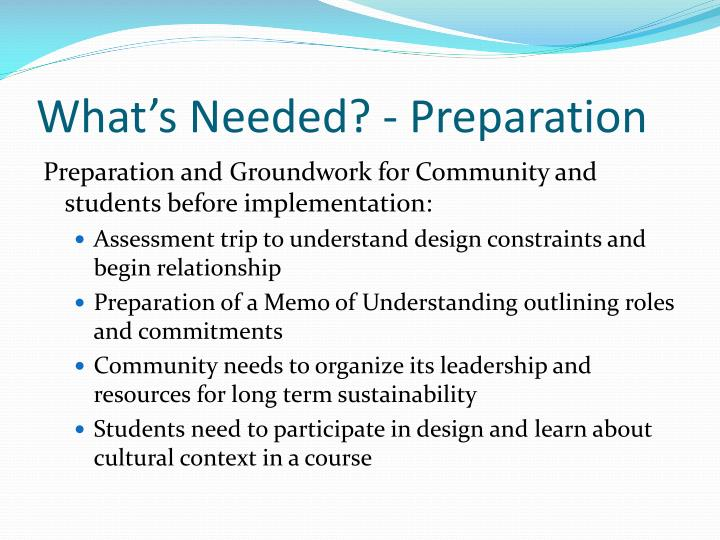 What's Needed? - Preparation