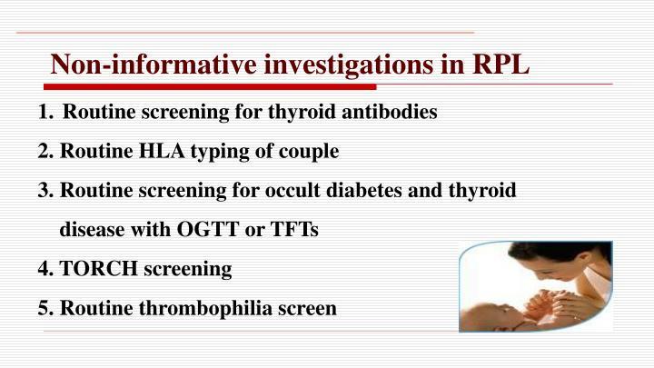 Non-informative investigations in RPL