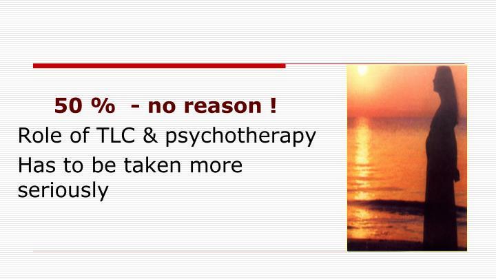50 %  - no reason !