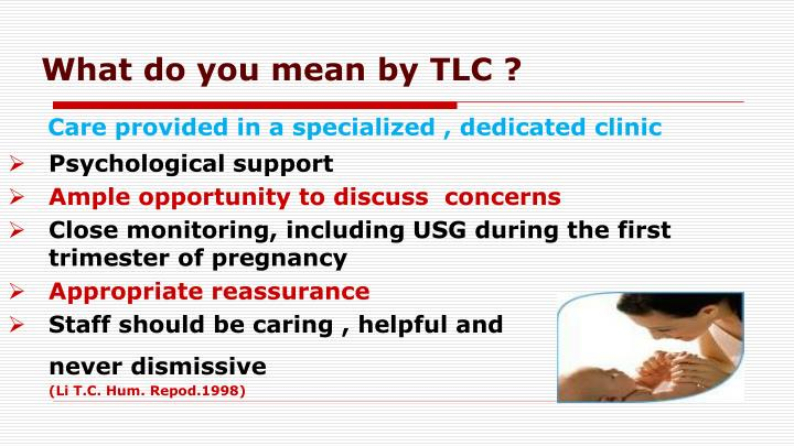 What do you mean by TLC ?