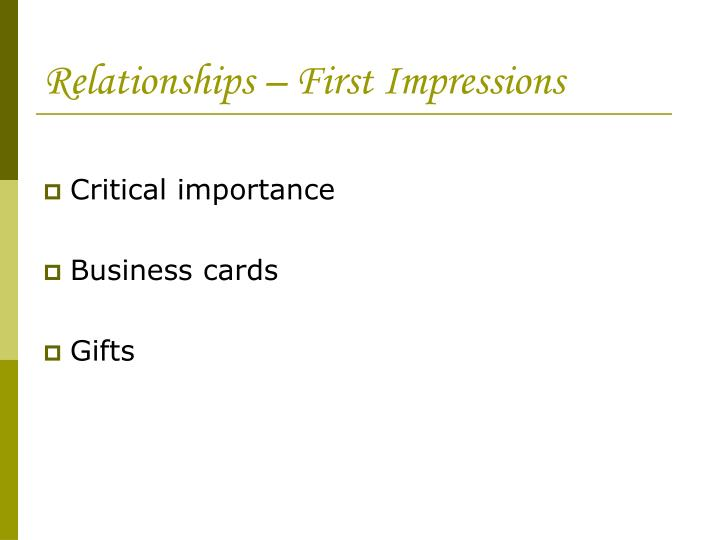 Relationships – First Impressions