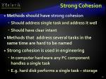 strong cohesion