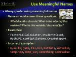 use meaningful names