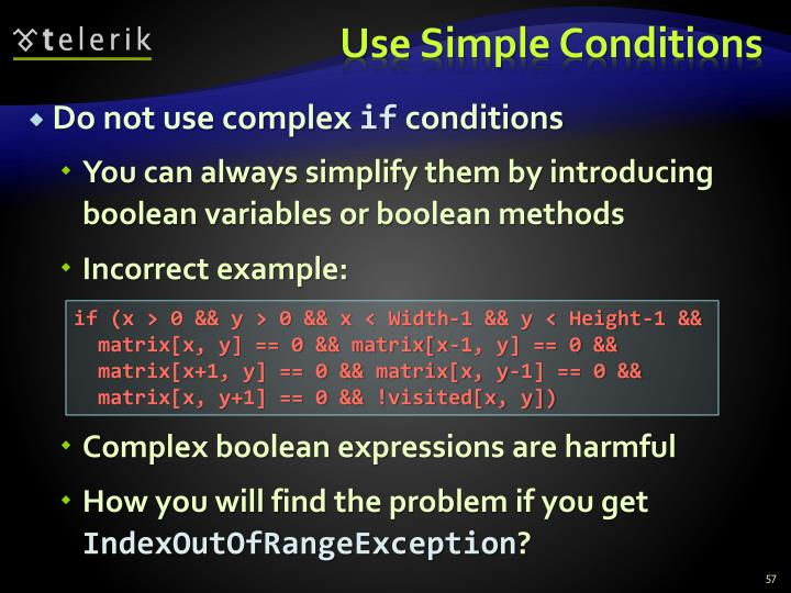 Use Simple Conditions