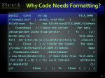 why code needs formatting