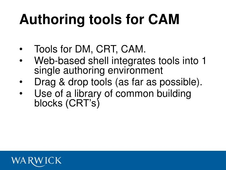 Authoring tools for CAM