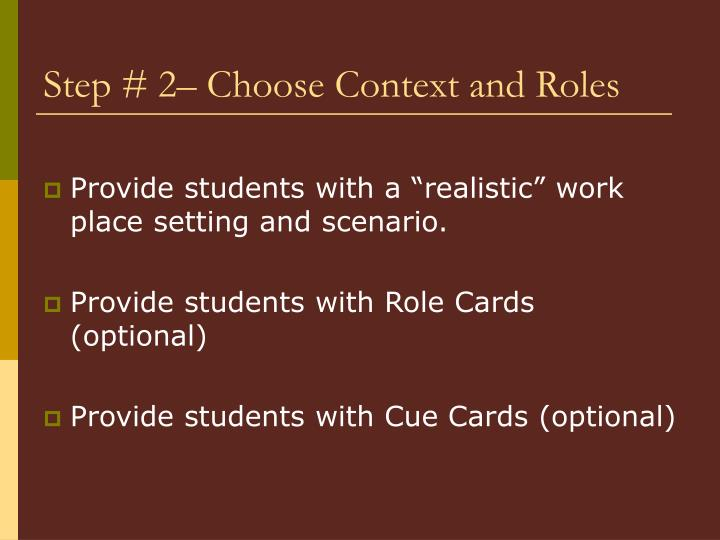 Step # 2– Choose Context and Roles