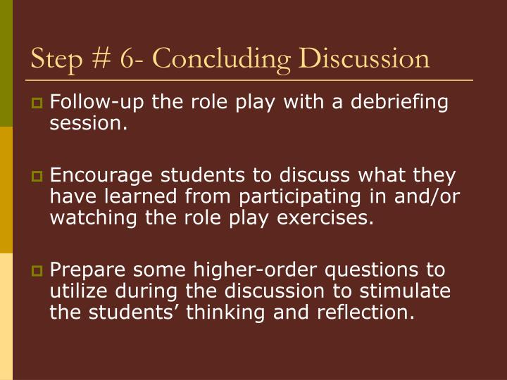 Step # 6- Concluding Discussion