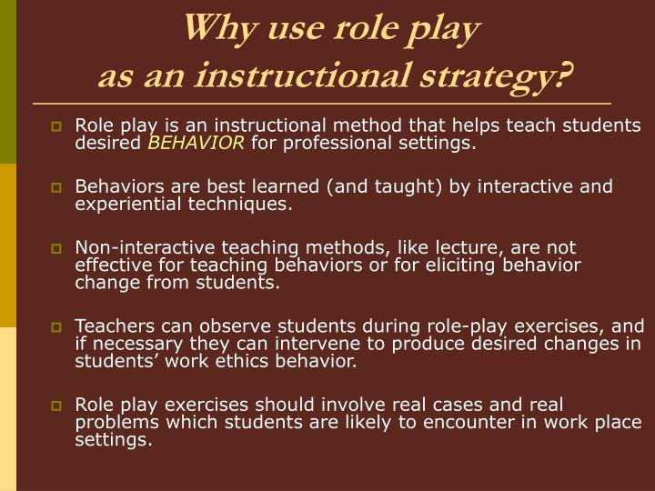 Why use role play