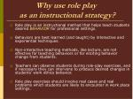 why use role play as an instructional strategy