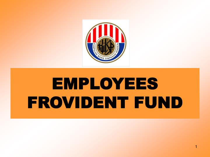 Employees frovident fund