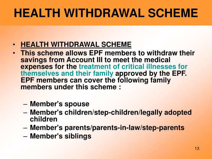 HEALTH WITHDRAWAL SCHEME