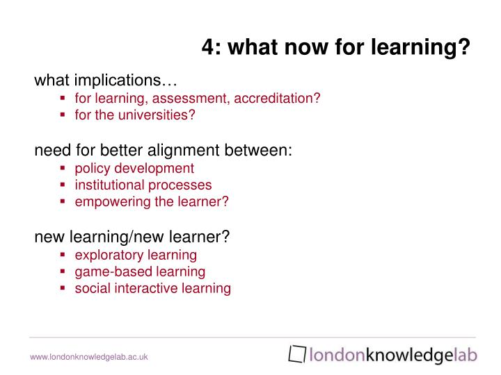 4: what now for learning?