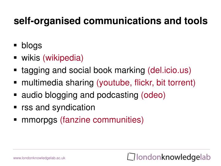 self-organised communications and tools