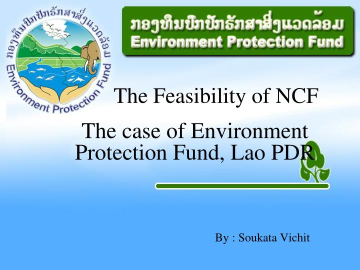 The Feasibility of NCF