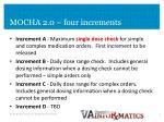 mocha 2 0 four increments