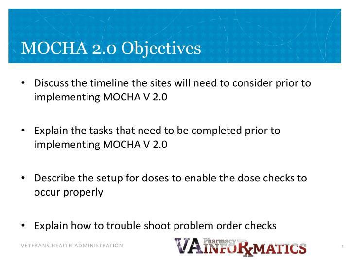 MOCHA 2.0 Objectives