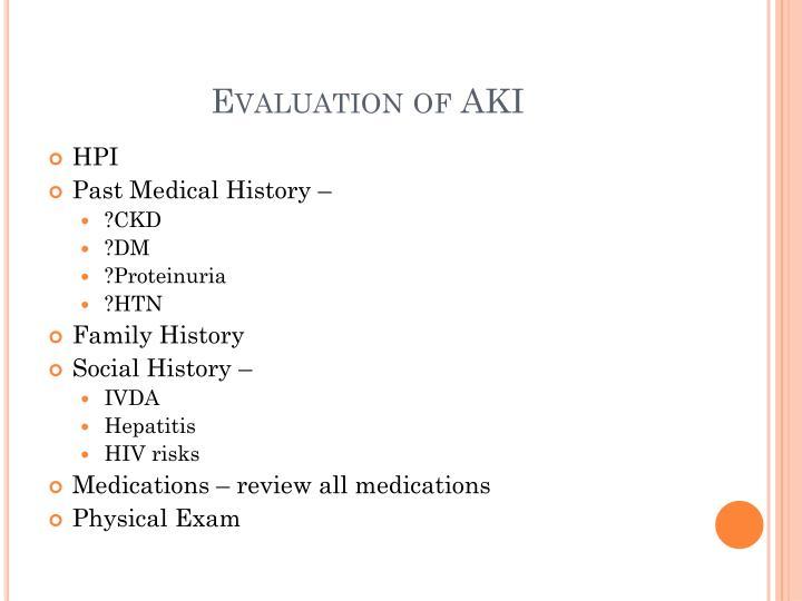 Evaluation of AKI