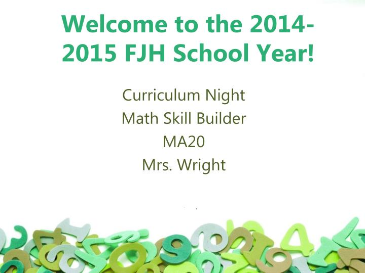Welcome to the 2014 2015 fjh school year