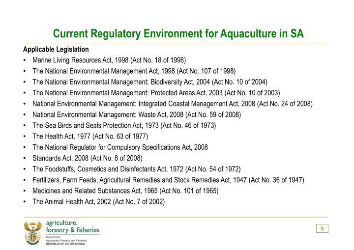 Current Regulatory Environment for Aquaculture in SA