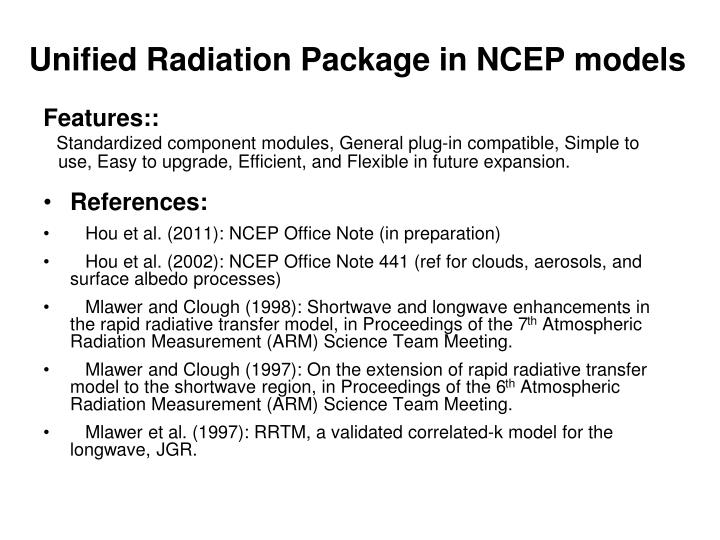 Unified Radiation Package in NCEP models