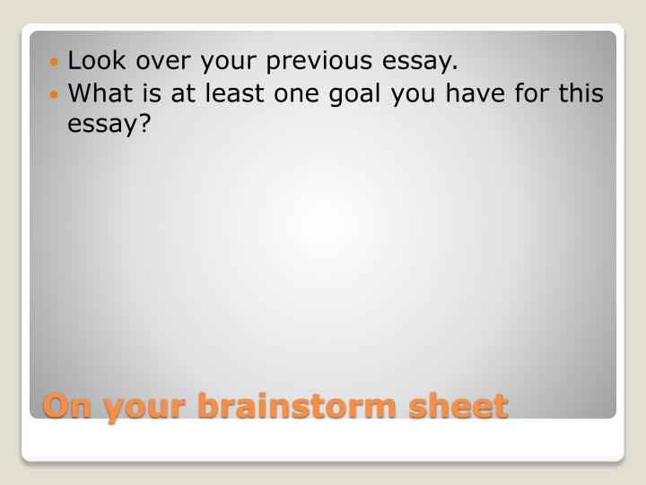 Look over your previous essay.