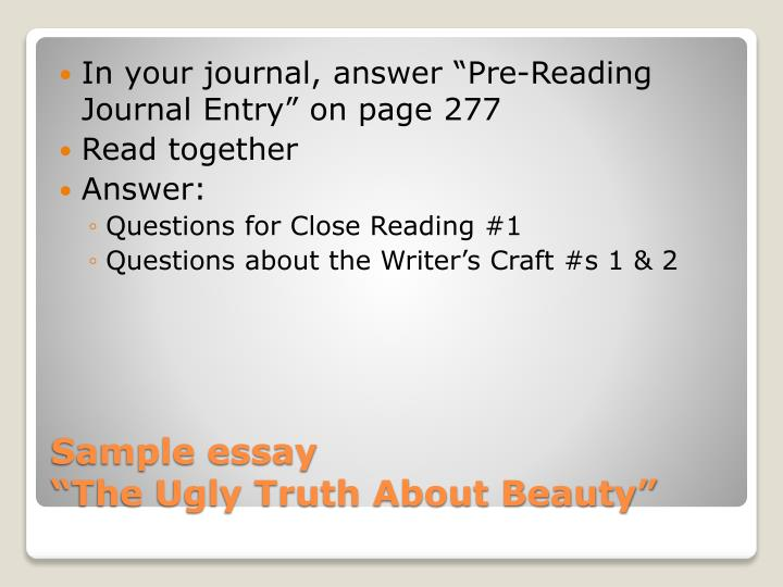 "In your journal, answer ""Pre-Reading Journal Entry"" on page 277"