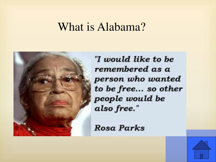 What is Alabama?