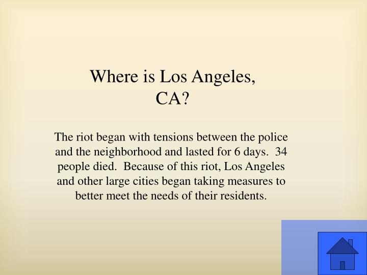 Where is Los Angeles, CA?
