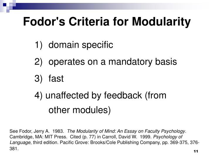 Fodor's Criteria for Modularity
