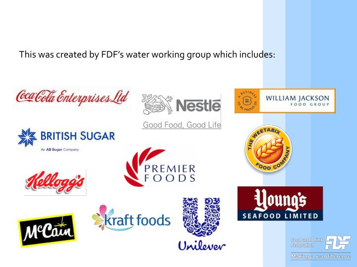 This was created by FDF's water working group which includes: