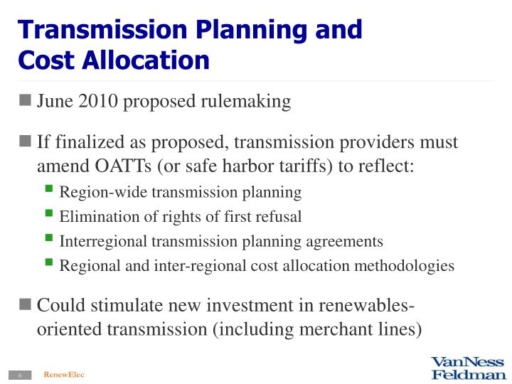 Transmission Planning and Cost Allocation