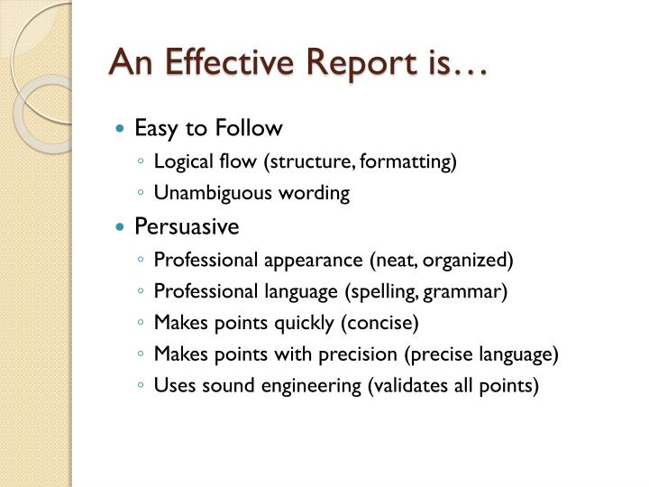 An Effective Report is…