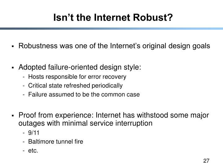 Isn't the Internet Robust?