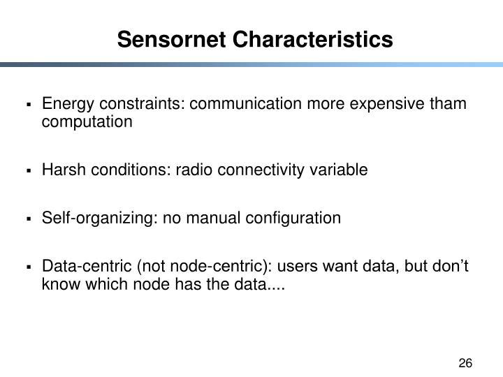 Sensornet Characteristics