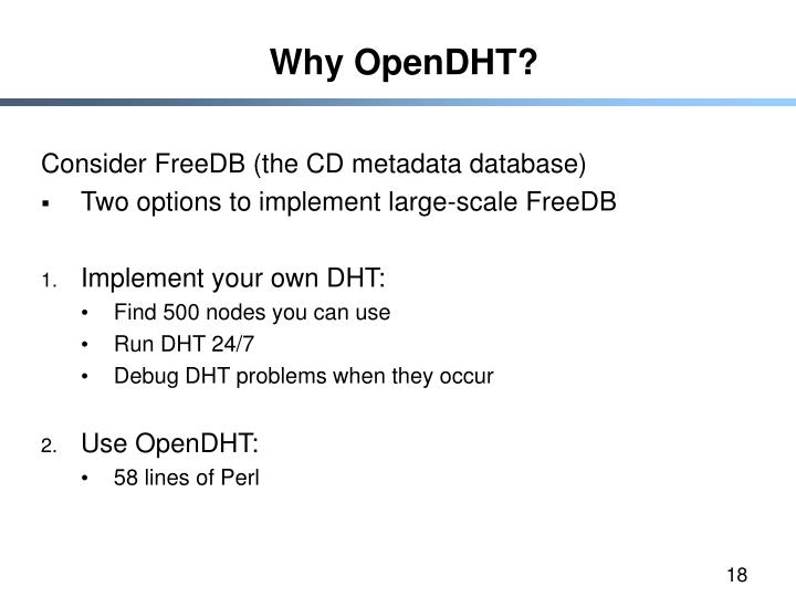 Why OpenDHT?