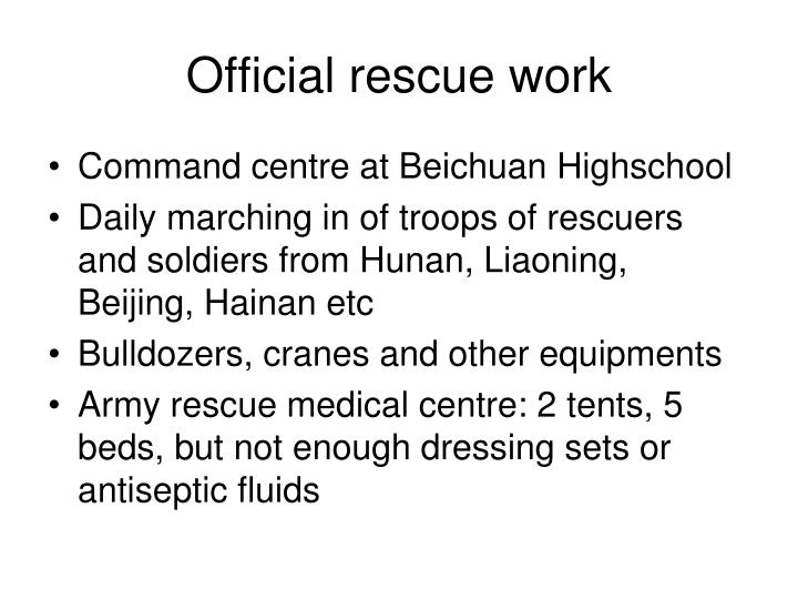 Official rescue work