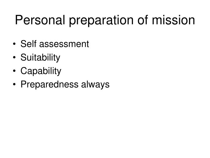 Personal preparation of mission