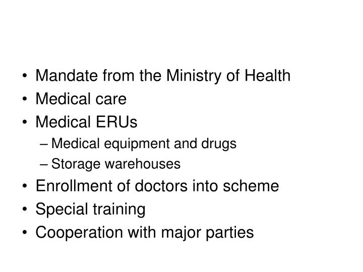 Mandate from the Ministry of Health
