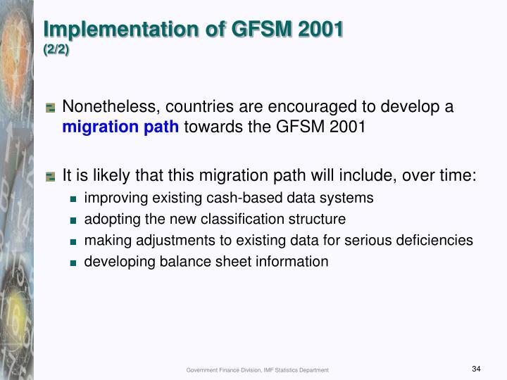 Implementation of GFSM 2001