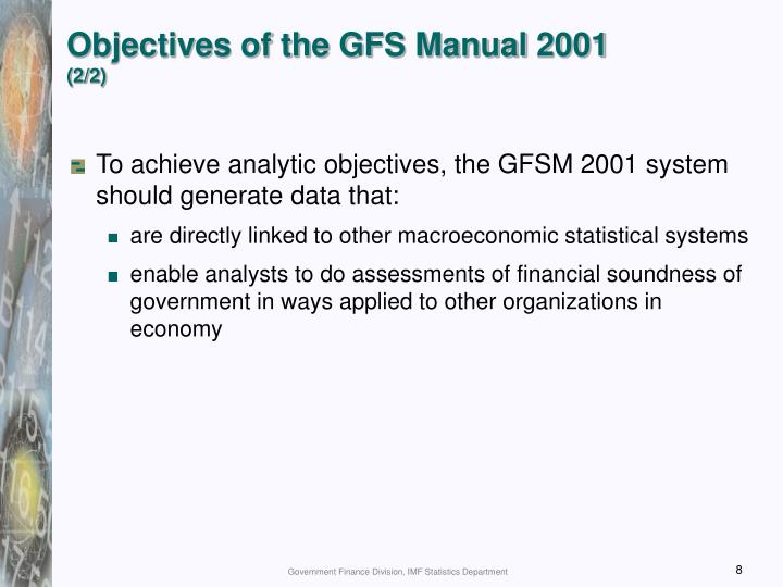Objectives of the GFS Manual 2001