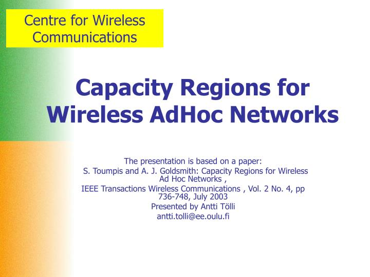 Capacity regions for wireless adhoc networks