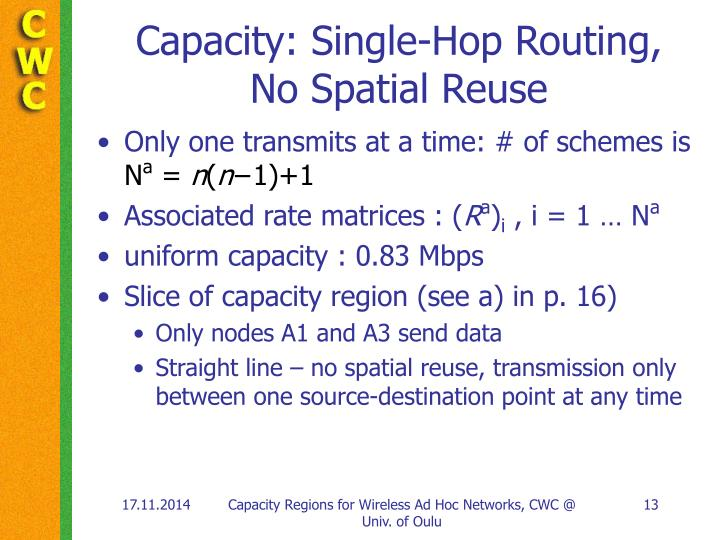 Capacity: Single-Hop Routing,