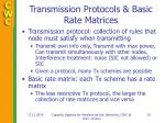 transmission protocols basic rate matrices