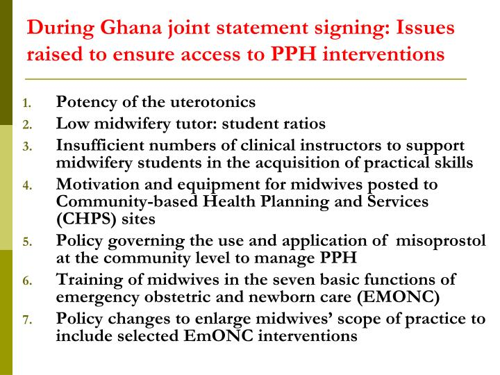 During Ghana joint statement signing: Issues raised to ensure access to PPH interventions