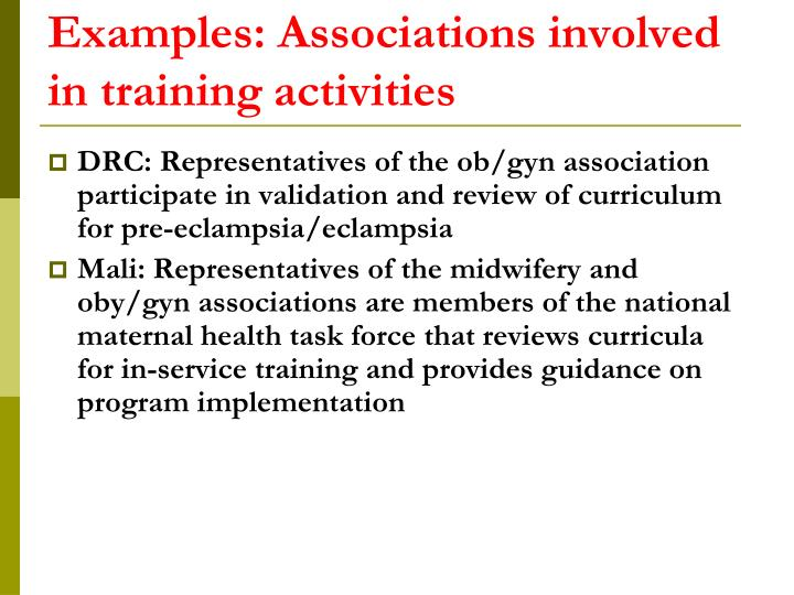 Examples: Associations involved in training